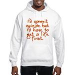 Suicide Hooded Sweatshirt