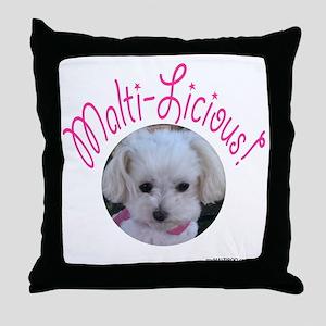 Malti-Licious Throw Pillow