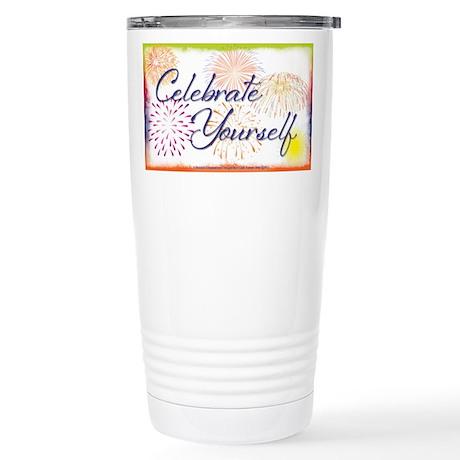 Celebrate Yourself Stainless Steel Travel Mug