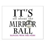 DWTS Mirror Ball Small Poster