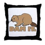 Dam It. Throw Pillow