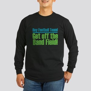 Marching Band Field Long Sleeve Dark T-Shirt