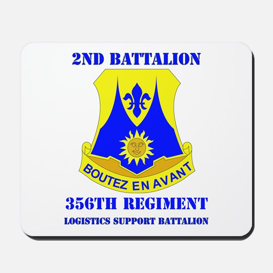 DUI - 2nd Bn - 356th Regt (LSB) with Text Mousepad