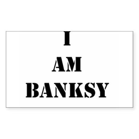 I Am Banksy Sticker (Rectangle)