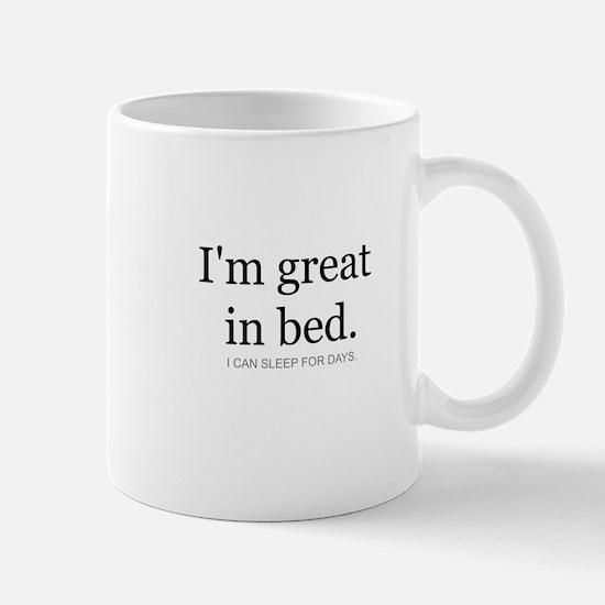 I'm great in bed. I can sleep Mug