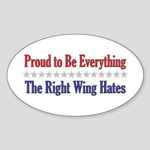 Everything They Hate Oval Sticker
