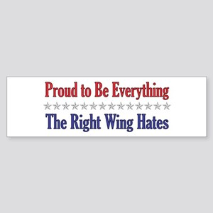 Everything They Hate Bumper Sticker