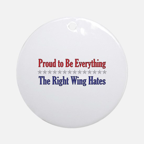 Everything They Hate Ornament (Round)
