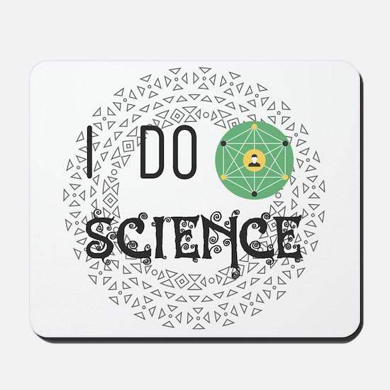 I Do Science Mousepad
