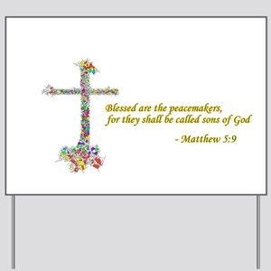 Blessed Peacemakers Yard Sign