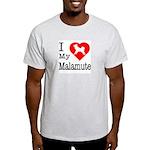 I Love My Malamute Light T-Shirt