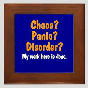 Chaos? Panic? Disorder? Framed Tile