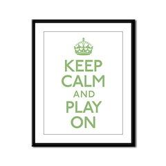 Keep Calm And Play On Framed Panel Print
