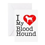 I Love My Bloodhound Greeting Cards (Pk of 10)