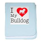I Love My Bulldog Infant Blanket