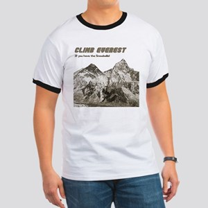 Climb Everest-If you have the Ringer T