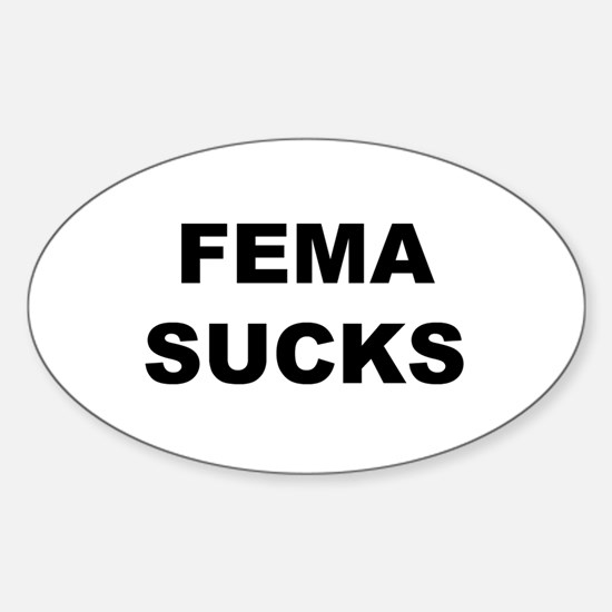 FEMA Sucks Oval Decal