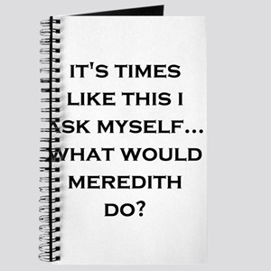 What Would Meredith Do? Journal