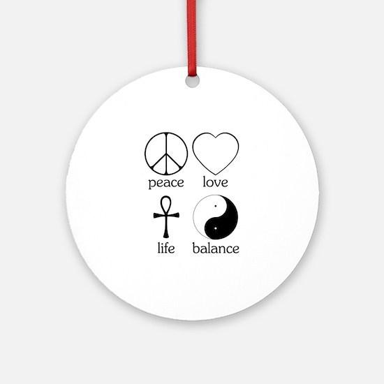 Peace Love Life Balance Ornament (Round)