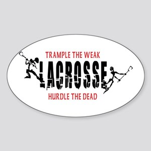 Trample The Weak Lacrosse Oval Sticker
