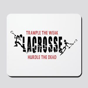 Trample The Weak Lacrosse Mousepad