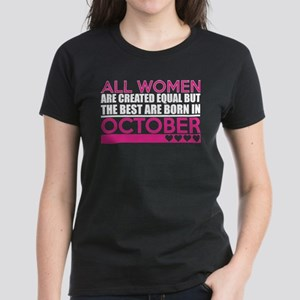 All Women Are Created Equal Best Are Born T-Shirt
