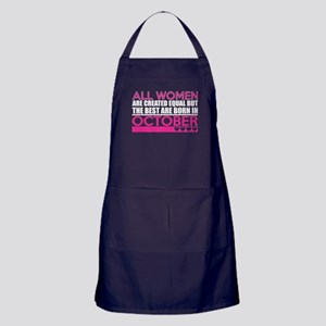 All Women Are Created Equal Best Are Apron (dark)