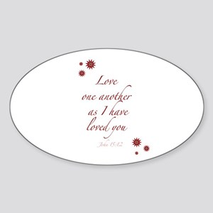 As I have loved you Oval Sticker