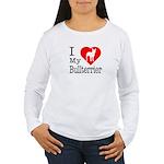 I Love My Bullterrier Women's Long Sleeve T-Shirt
