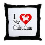 I Love My Chihuahua Throw Pillow