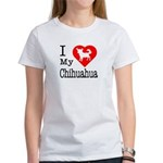 I Love My Chihuahua Women's T-Shirt