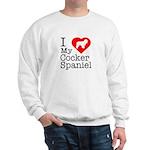 I Love My Cocker Spaniel Sweatshirt