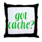 Got Cache? - Green Throw Pillow