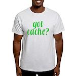 Got Cache? - Green Light T-Shirt