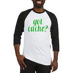 Got Cache? - Green Baseball Jersey
