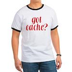 Got Cache? - Red Ringer T