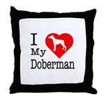 I Love My Doberman Pinscher Throw Pillow