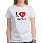 I Love My Doberman Pinscher Women's T-Shirt