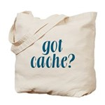 Got Cache? - Blue Tote Bag