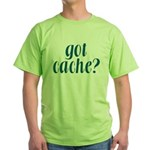 Got Cache? - Blue Green T-Shirt