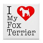 I Love My Fox Terrier Tile Coaster
