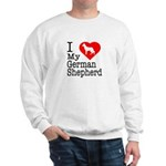 I Love My German Shepherd Sweatshirt