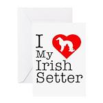 I Love My Irish Setter Greeting Card