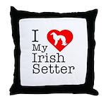 I Love My Irish Setter Throw Pillow