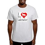 I Love My Labrador Retriever Light T-Shirt