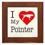 I Love My Pointer Framed Tile