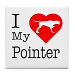 I Love My Pointer Tile Coaster