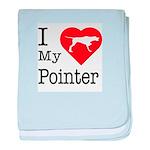 I Love My Pointer Infant Blanket