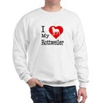 I Love My Rottweiler Sweatshirt