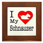 I Love My Schnauzer Framed Tile